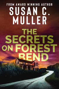 susan c muller's The Secrets on Forest Bend